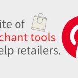 Pinterests-suite-of-merchant-tools