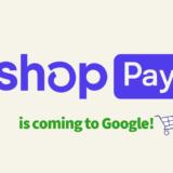 Shop Pay が Google へと拡大。その背景について