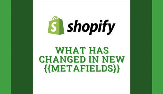 Shopifyのメタフィールドはどう変わったのか 〜Online Store 2.0 以降の設定方法を解説(動画つき)