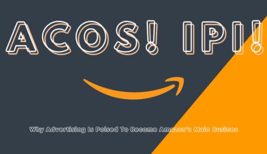 Amazon広告躍進の根底にある、ACOSとIPIという指標が意味するもの